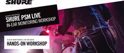 PSM Live In-Ear Monitoring Workshop